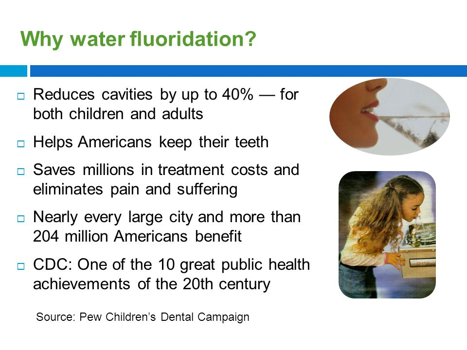 A Public Health Achievement Fluoridation is the single most important commitment a community can make to the oral health of its children and to future generations. Dr.