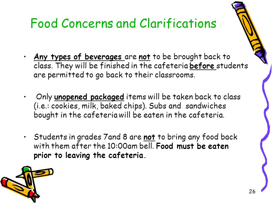 Food Concerns and Clarifications Due to medical conditions of various students there is no eating to and from class.