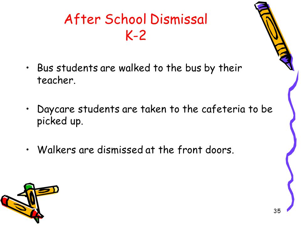 After School Dismissal (Gr.3-4 Hallway) Teachers in grades 3 and 4 will ask their students to collect their personal belongings from the hallway and start getting dressed in their classroom (approx.