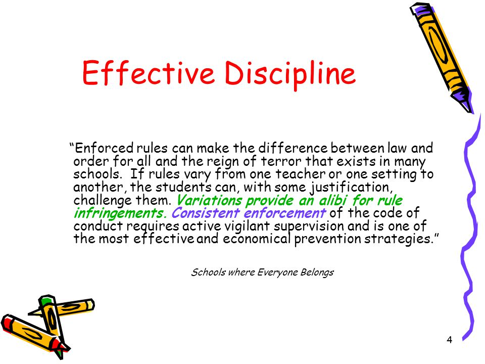 Focus on Prevention Discipline isn't what you do when students misbehave; it is what you do so they won't.