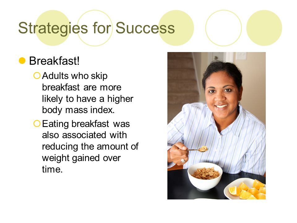 Strategies for Success Portion Control  Increased success with losing weight and keeping it off with the use of portion control methods.