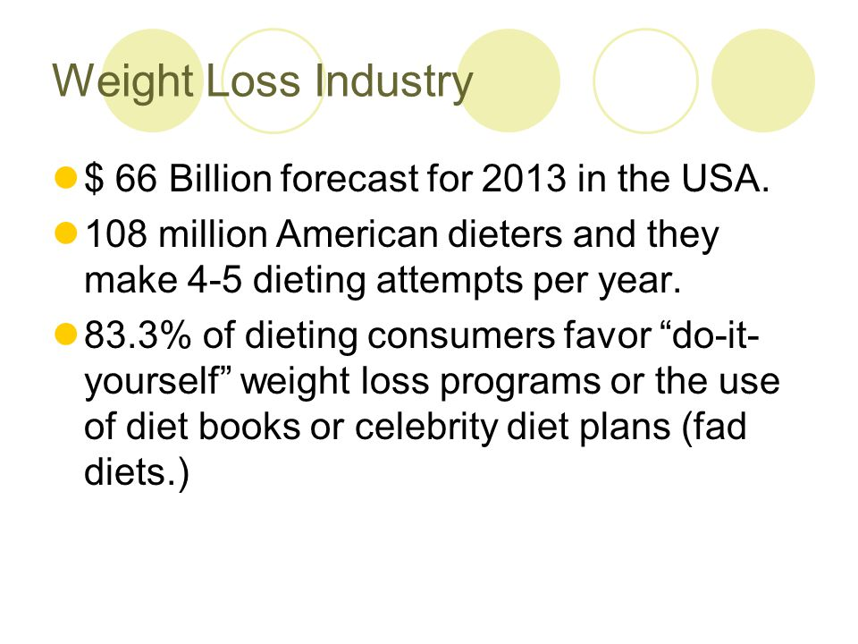 Weight Loss Companies – North America 1. Weight Watchers 2. Herbalife 3. Jenny Craig 4. NutriSystem