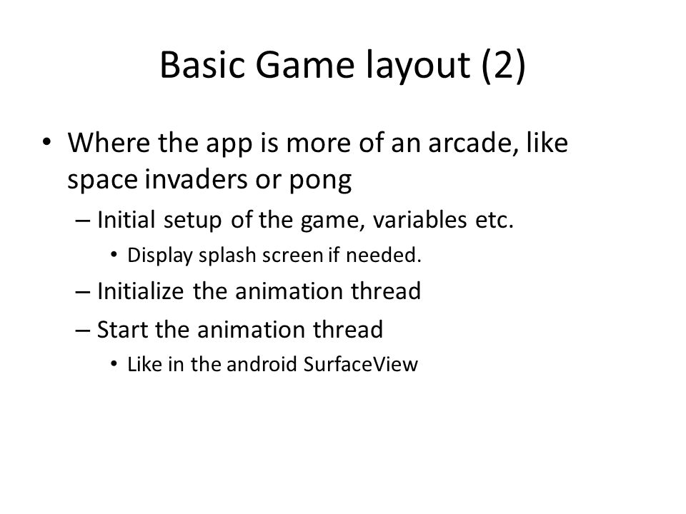 Basic Game layout (3) Animation thread does all the work now, but the main code is not stop.