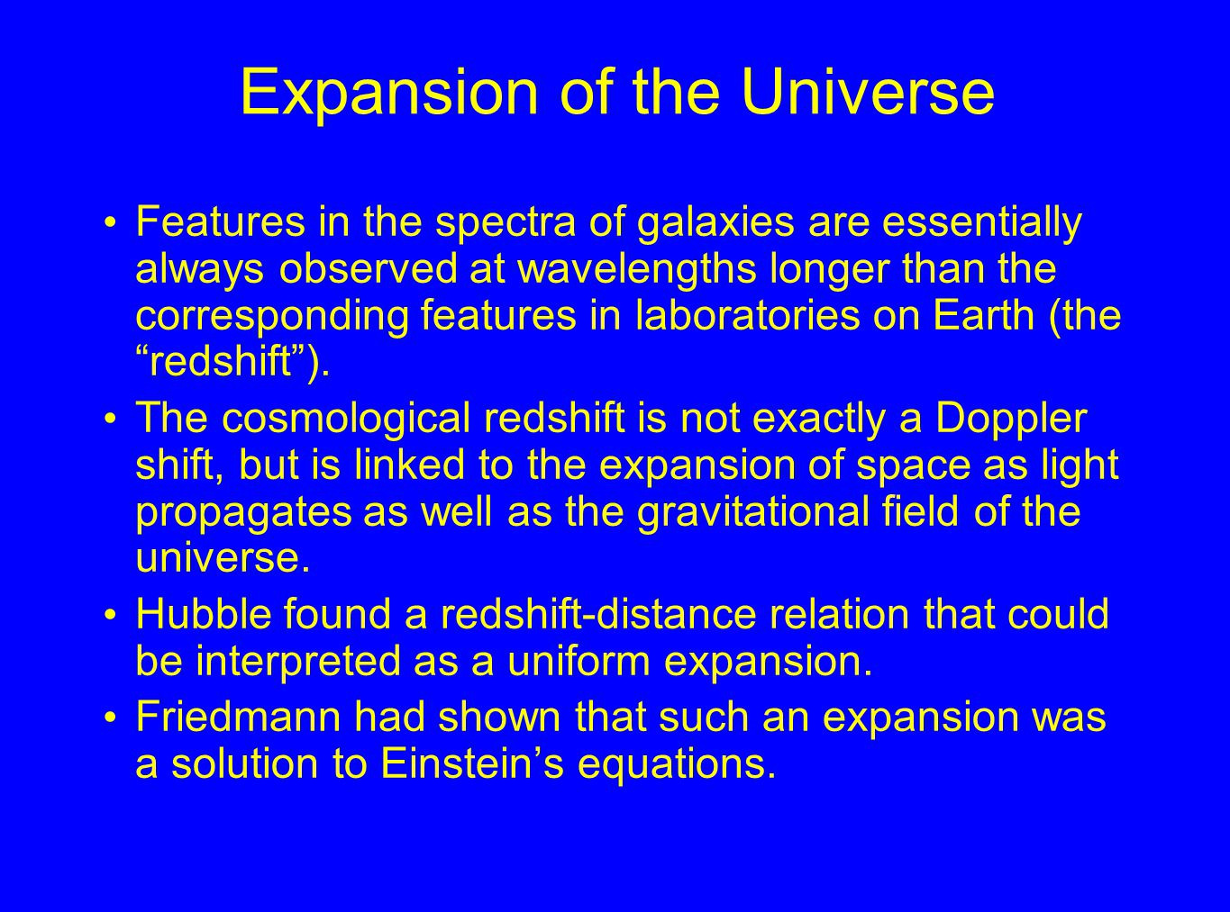 Lookback time Observable quantity is redshift z Need distance scale and cosmology to derive lookback time to a given redshift Distance has multiple definitions in an expanding Universe