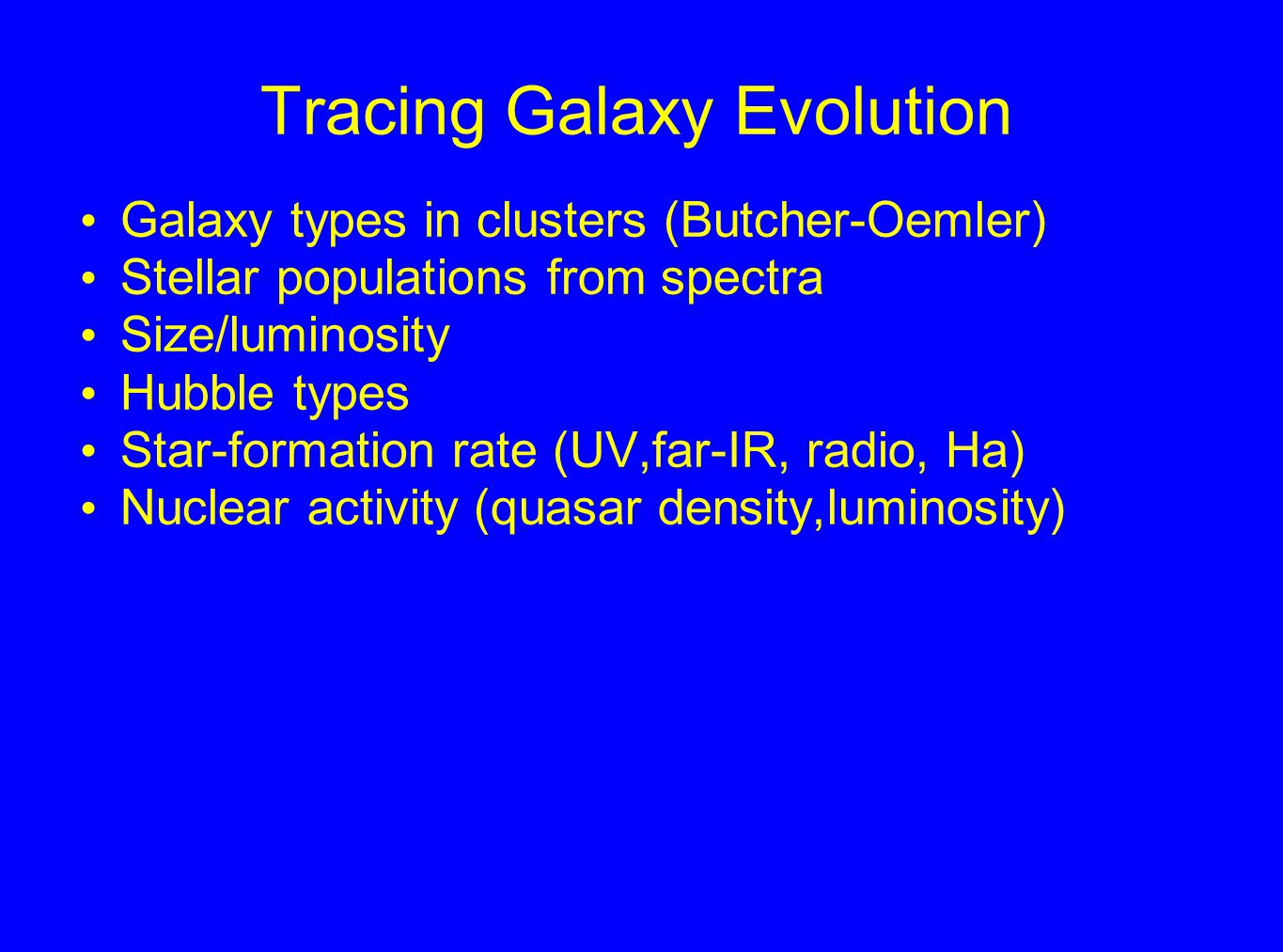 The early galaxy bestiary Lyman-break galaxies Extremely red objects (EROs) - the oldest young galaxies and dusty environments Star-forming subgalactic objects Submillimeter galaxies Quasars and radio galaxies Absorption-line systems These often occur in combination (groupings)