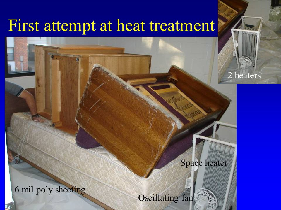 First attempt at heat treatment Polyethylene 6 mil poly sheeting 2 space heaters