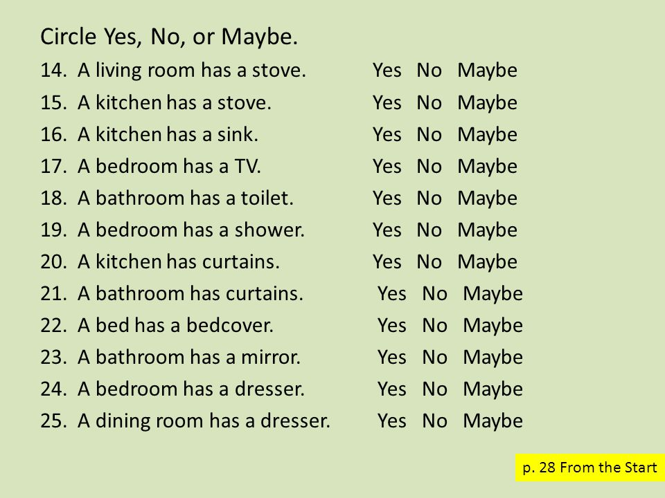 About your home.Circle Yes or No. 1.I live in a house.