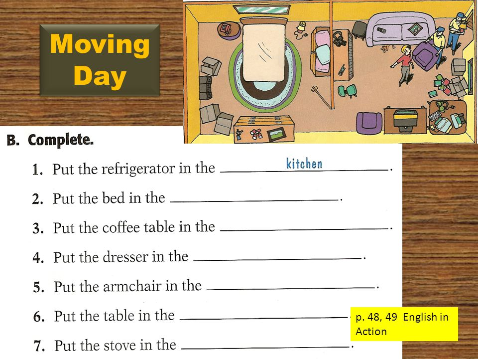 Moving Day p. 48, 49 English in Action