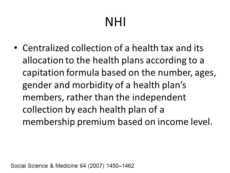 NHI A ban on rejection of applicants for health plan membership because of their health status, age, or other factors.