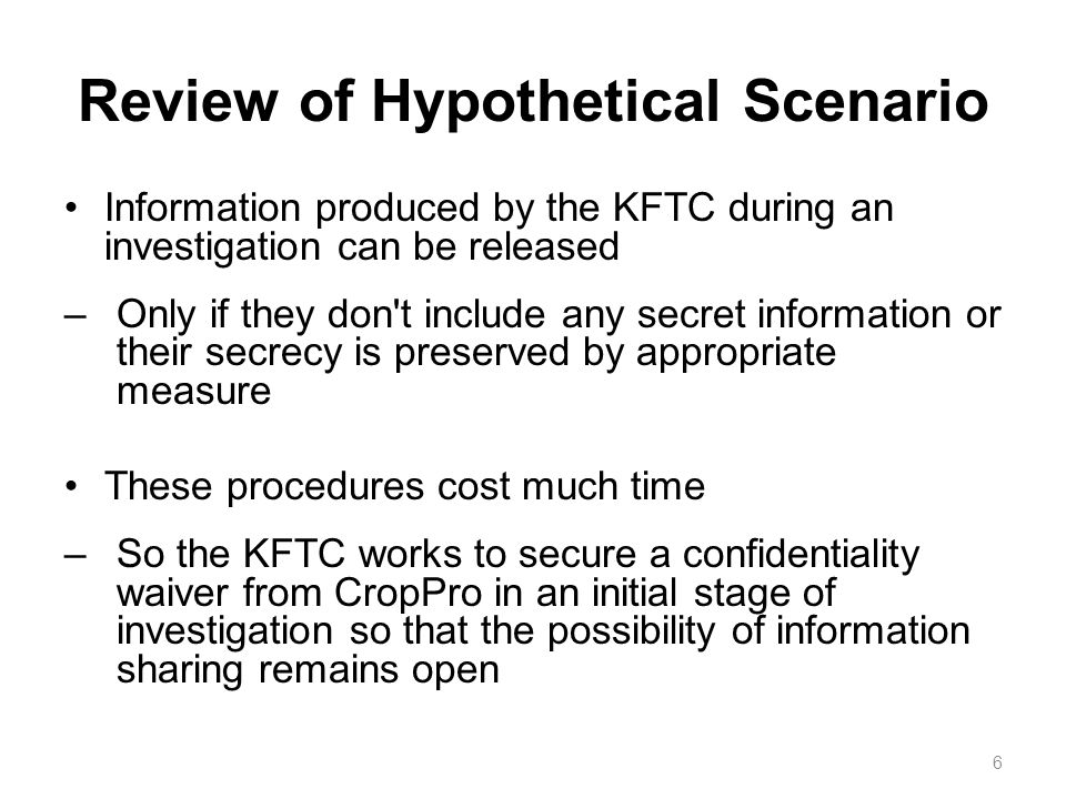 Review of Hypothetical Scenario the KFTC found that many enterprisers are reluctant to give a waiver.
