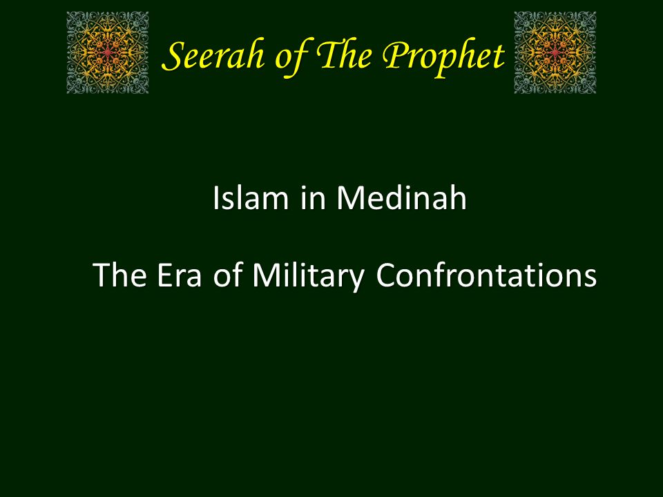 The Situation in Medina The direct danger of Quraysh The danger from the Pagans of Medina The risk of conflict with Jewish Tribes in Medina The danger of the Hypocrites