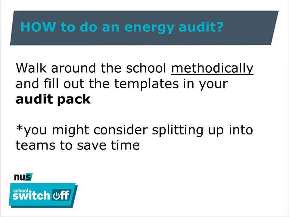 Energy audit pack: 1.School profile + basic information T o be filled out before the audit 2.