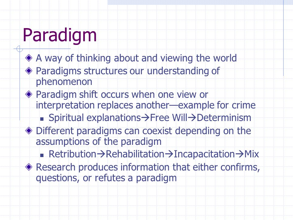 Theory A specific framework developed within a paradigm to understand a phenomenon The purpose of a theory is: To understand To explain To predict Proposes/predicts relationships between the cause and the effect: X  Y Proposed relationship(s) create the basis for testable predictions or research questions
