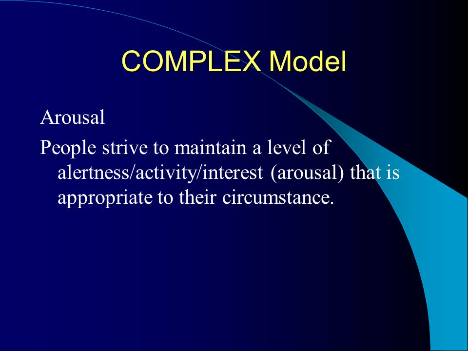COMPLEX Model Self-Efficacy Decisions to participate or not are dependent on one's efficacy and outcome expectations.