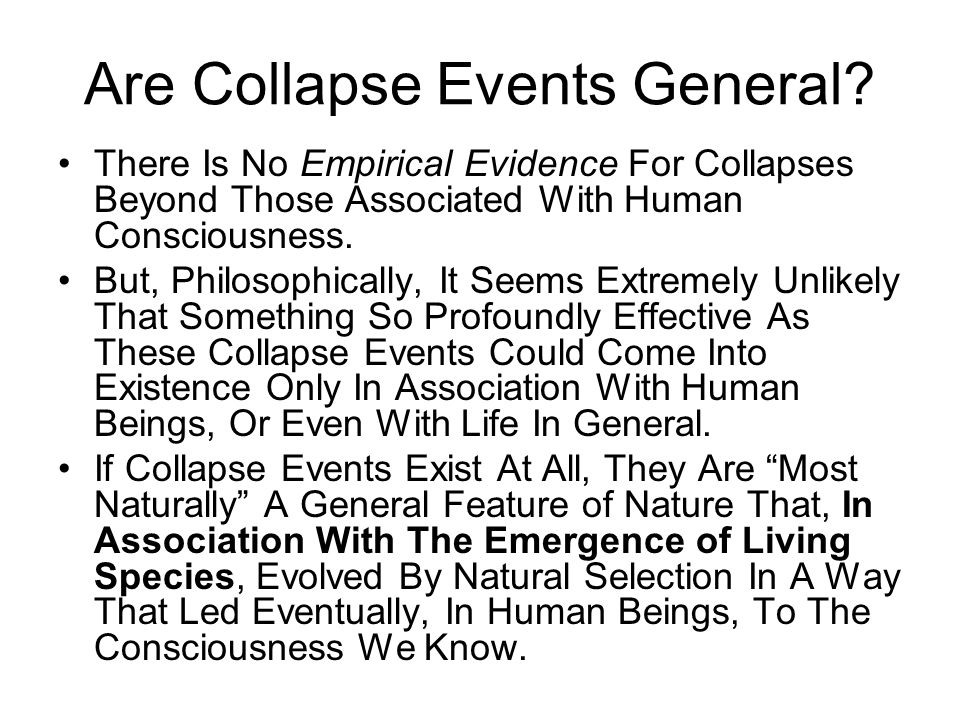 Consequences For Astromony If Collapse Events Are A General Feature Of Nature, And Have Occurred On The Astronomical Scale, Then We Must Expect The Observed Universe To Exhibit Structural Features That Are Inexplicable In Terms Of A Purely Physical Process Acting Alone, But That Indicate The Presence Of A Dynamical Input Of A Conceptual Process, that acts within the realm of the quantum uncertainties.