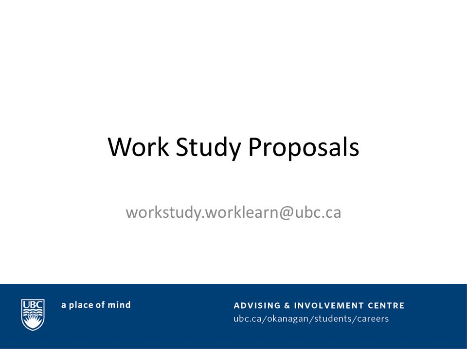 Overview Work Study offers faculty and staff a minimum wage subsidy to hire enthusiastic and qualified students to help bring a variety of on-campus initiatives to life Work Study funding is awarded through a competitive application and adjudication process