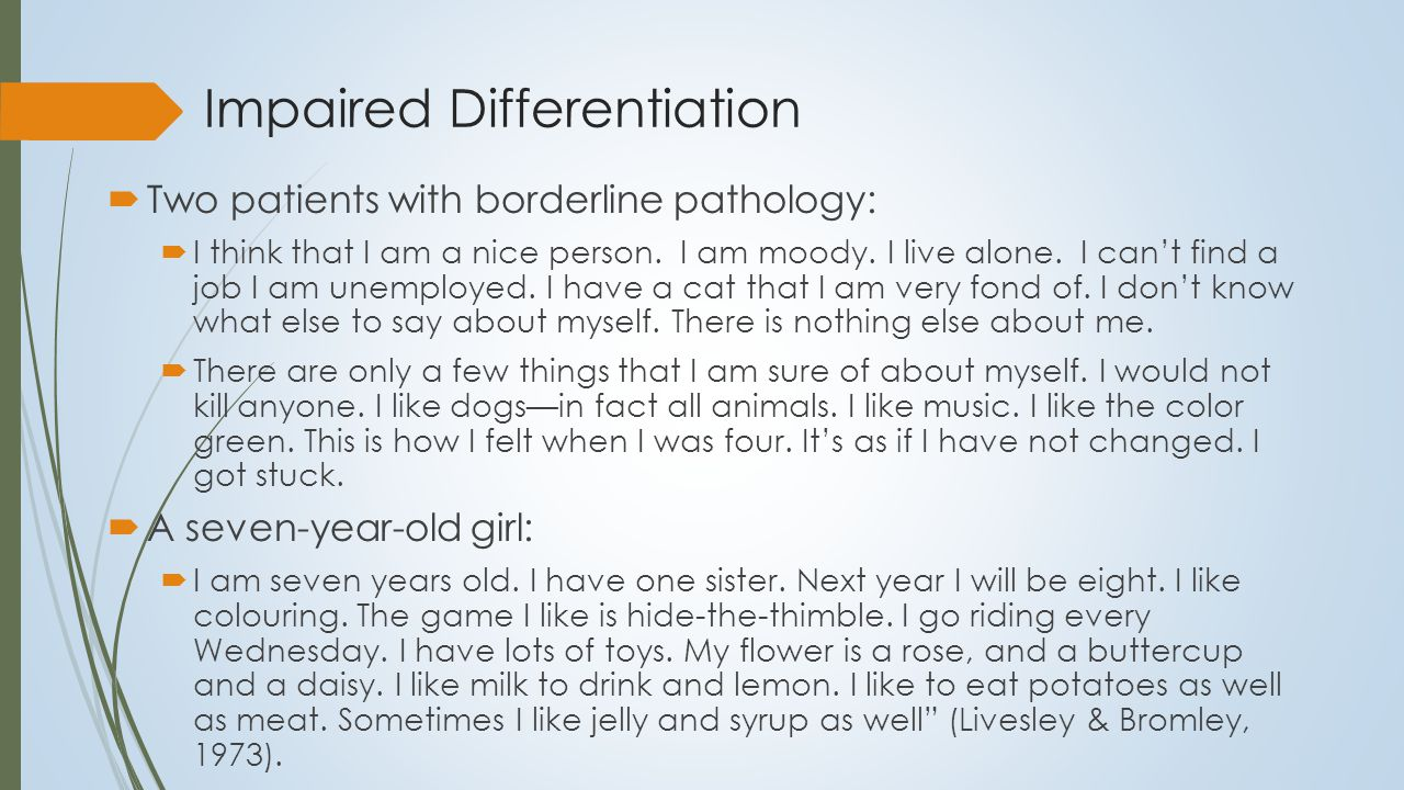 Impaired Differentiation I am an exceptional person.