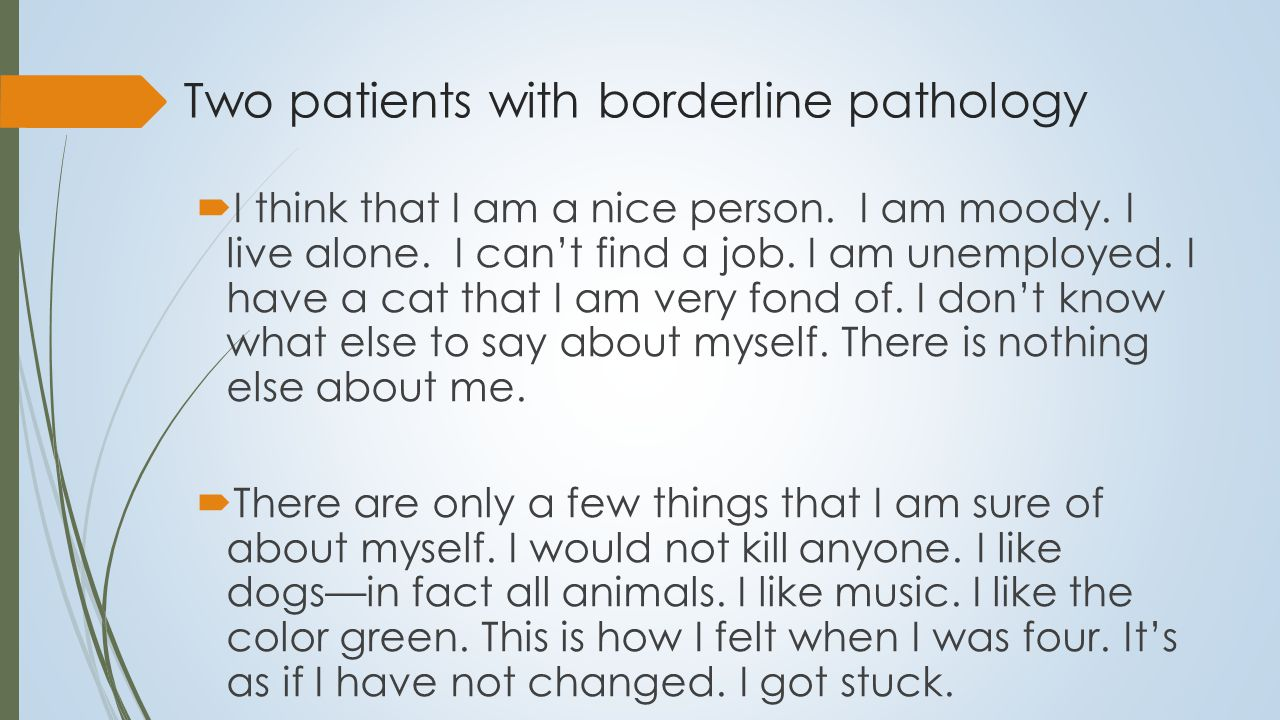 A young woman with eating disorder and emotional dysregulation or borderline personality I is a fallacy of sorts.