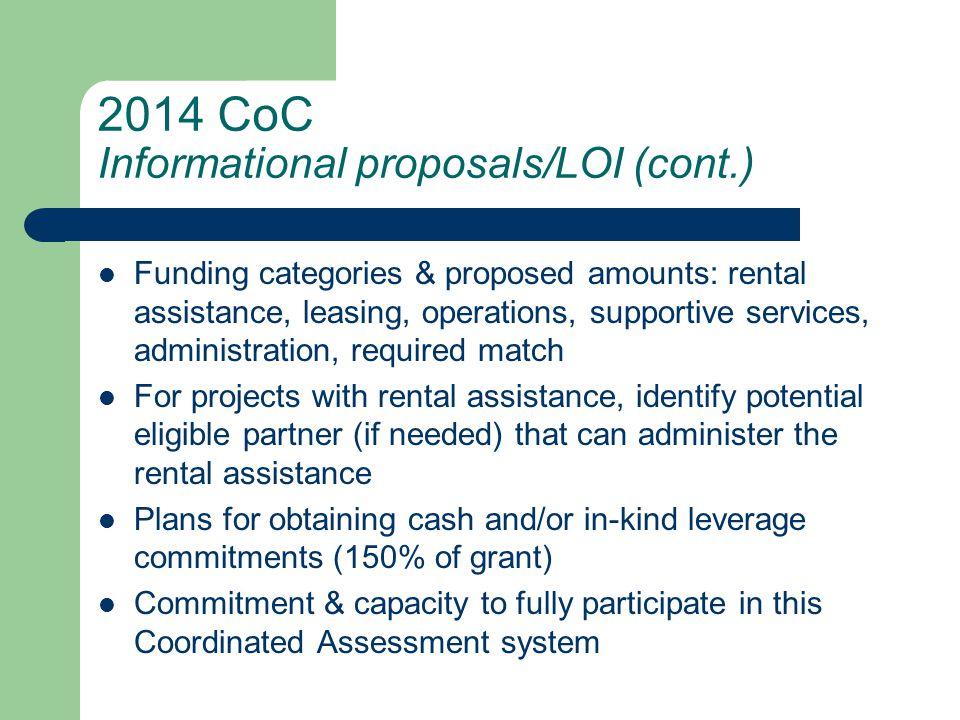 2014 CoC Eligible Applicants Public nonprofit agencies Private nonprofit agencies Units of government Public housing agencies/authorities