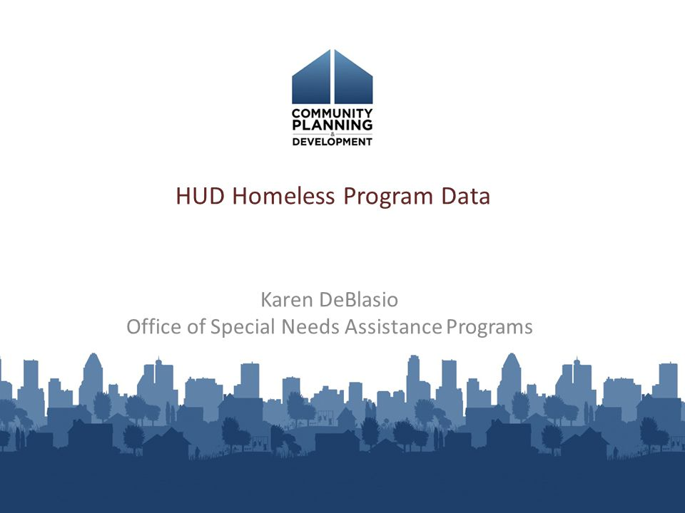Overview of Presentation New authorizing legislation SNAPS data collection Annual Homeless Assessment Report HUD's Homeless Data Exchange (HDX) HUD's Homeless Resource Exchange (HRE) 2