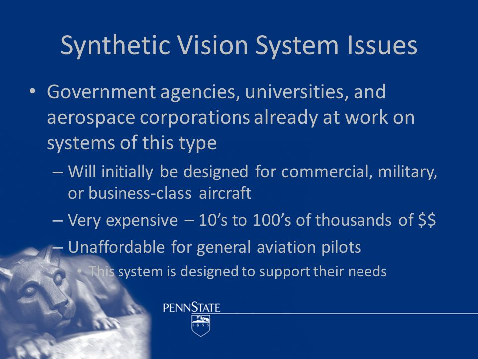 System Requirements Synthetic Vision System – Tablet computer – Attitude Heading Reference System (AHRS) – Terrain Database – Rendering Engine