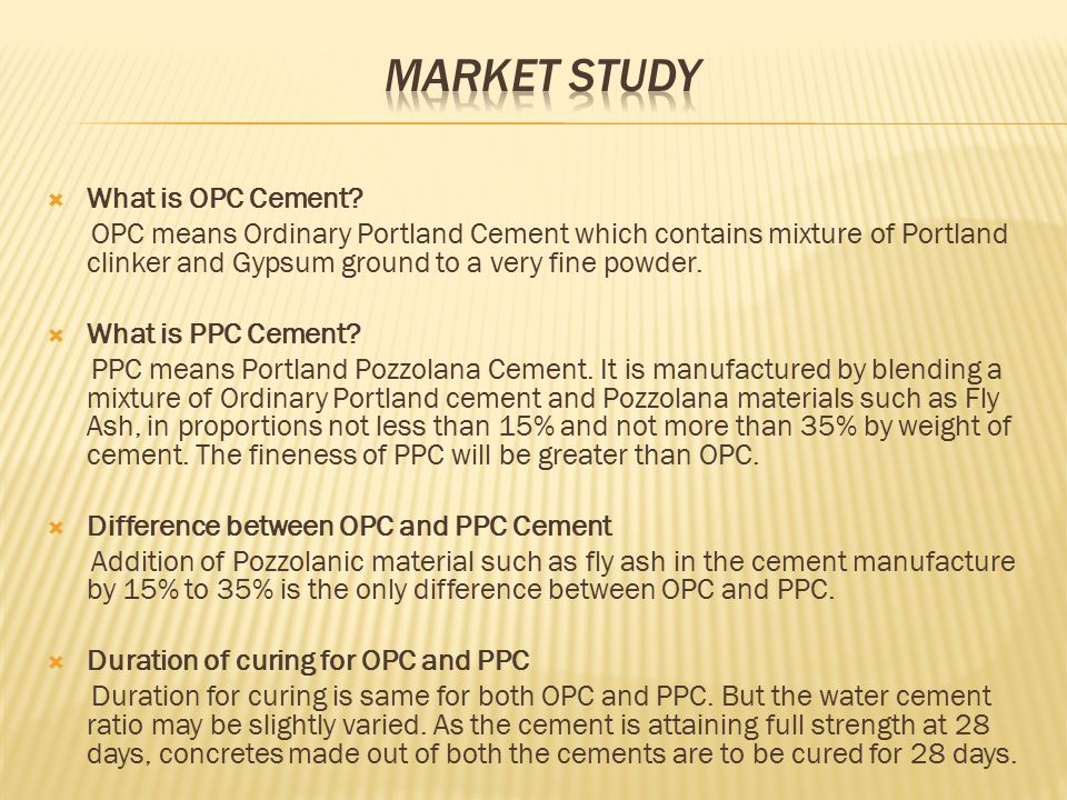  What are the setting time for OPC and PPC.Same for both OPC and PPC.