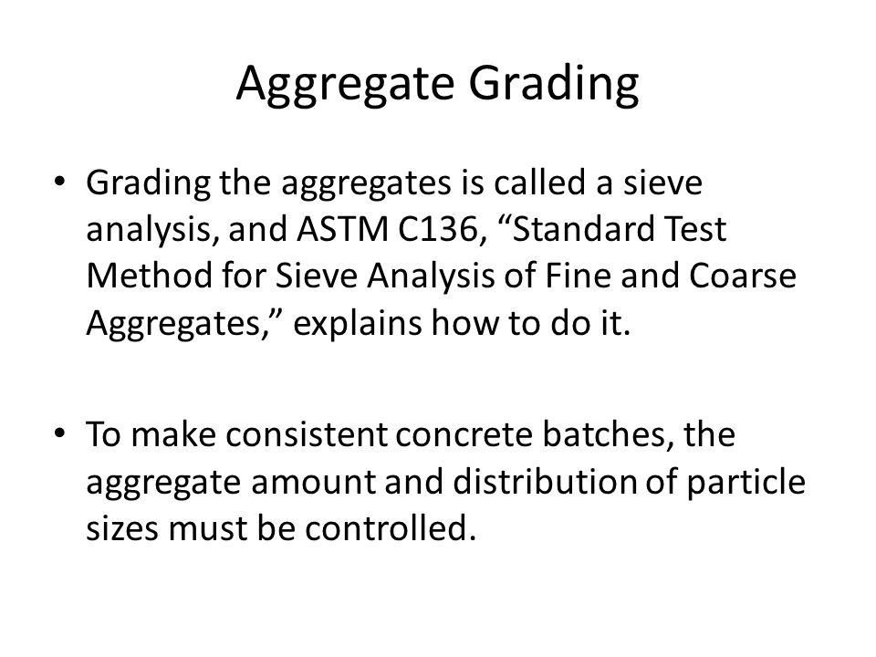Why does ASTM C33 specify grading limits and maximum aggregate sizes.