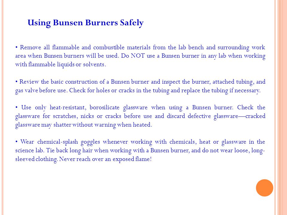 Instruct students in the proper procedure for lighting a Bunsen burner.
