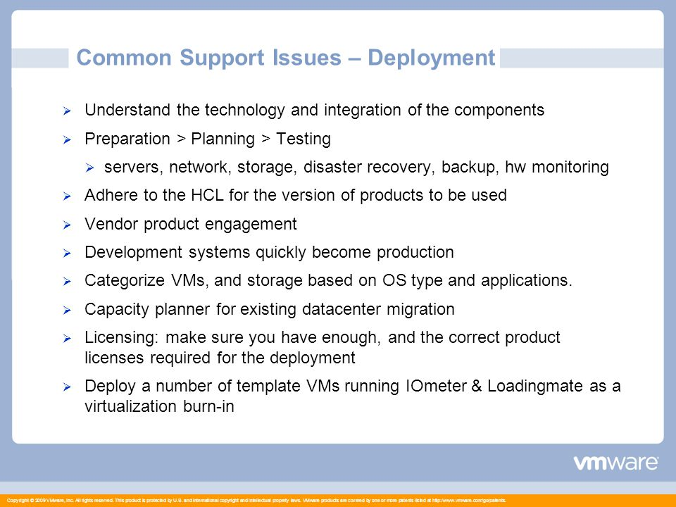 Copyright © 2009 VMware, Inc.All rights reserved.