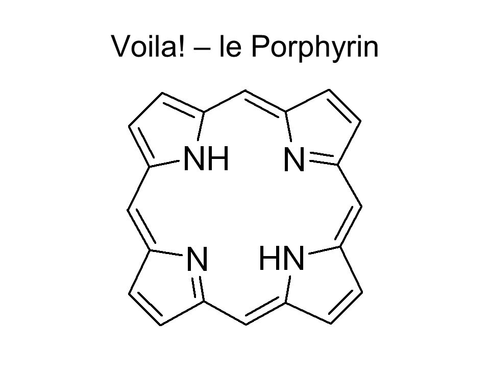 Why Porphyrins are Cool They're really big.