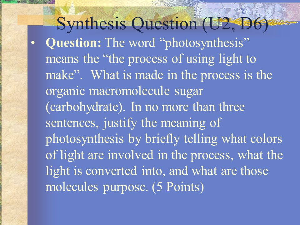 1pt.Discussion of the red and blue colors of white light being absorbed by plants.