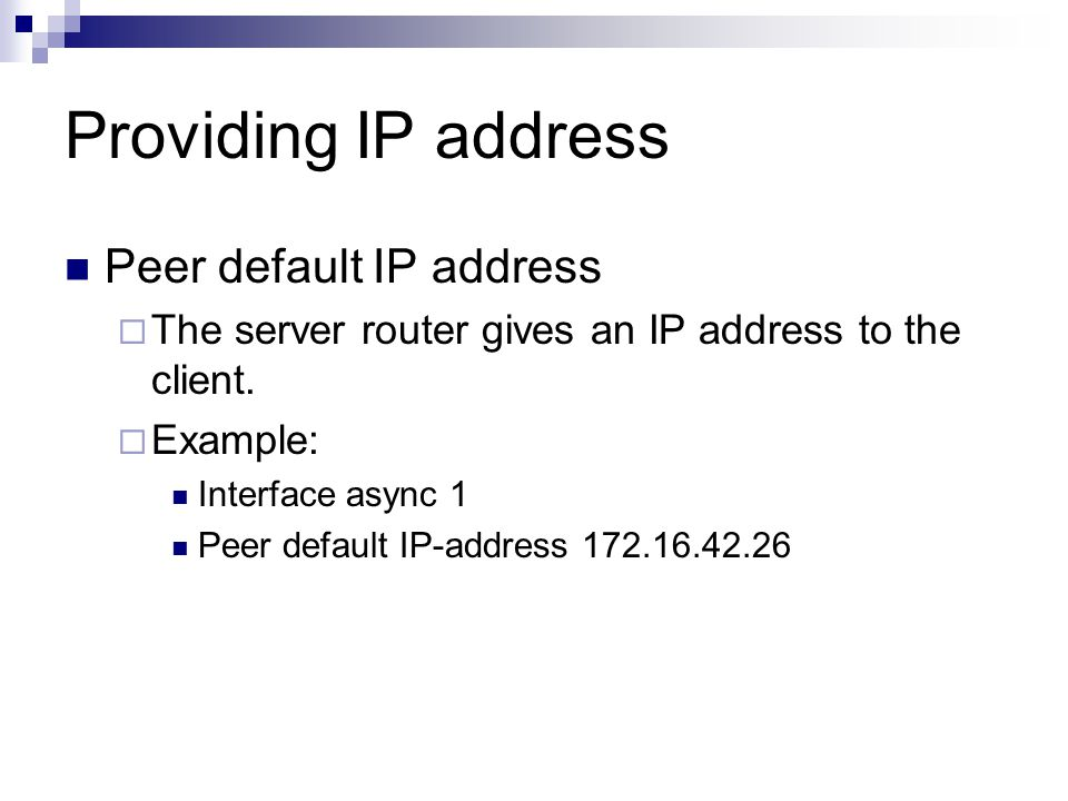 Pooling Local A set of IP addresses is defined in a local database Simplest mechanism for assigning IP addresses.