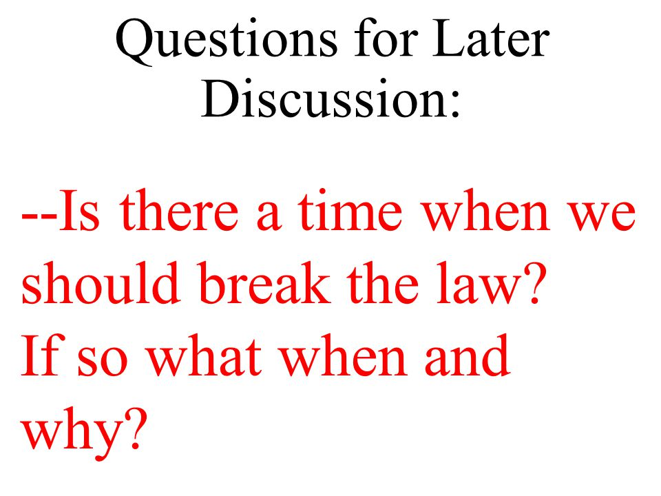 Questions for Now and Later Discussion: --What can laws tell us about a culture.