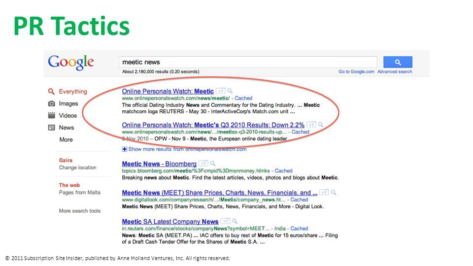PR Tactics © 2011 Subscription Site Insider, published by Anne Holland Ventures, Inc.