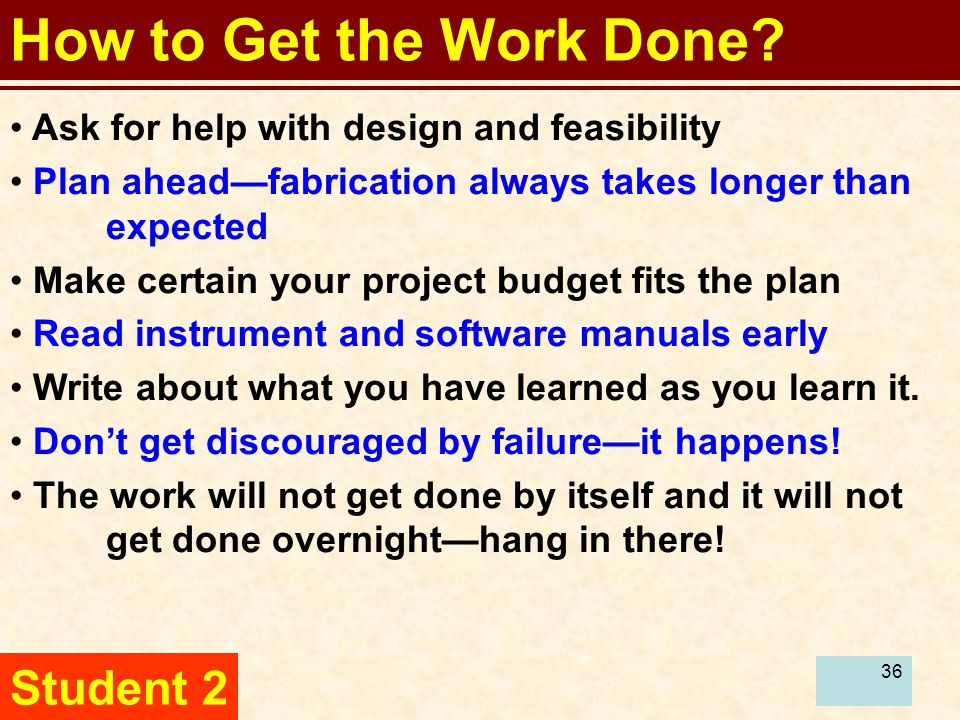 37 How to Get the Work Done.