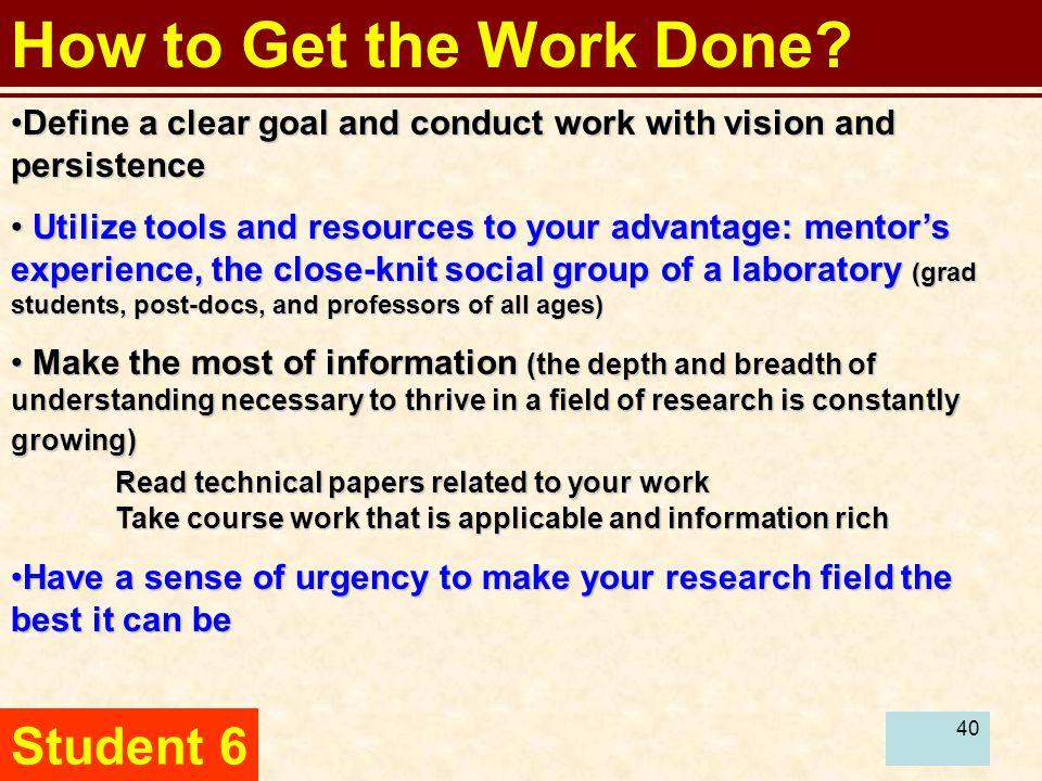 41 How to Get the Work Done.