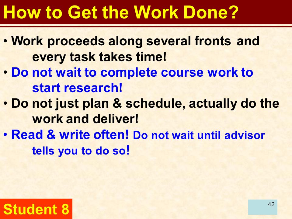 43 How to Get the Work Done.