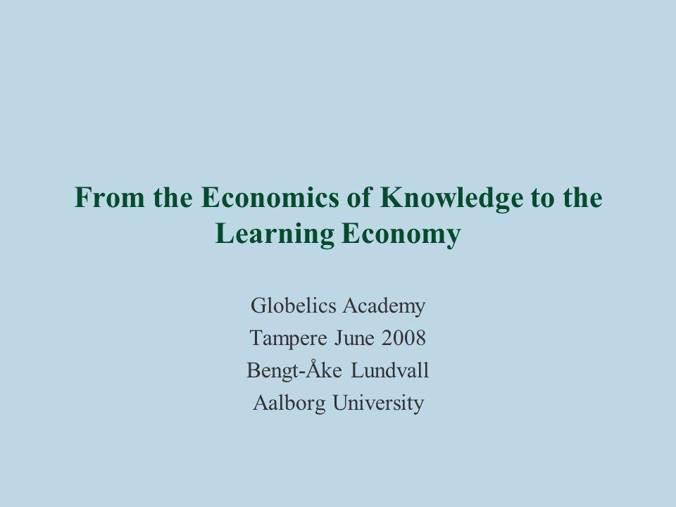 Why focus on economics of knowledge.