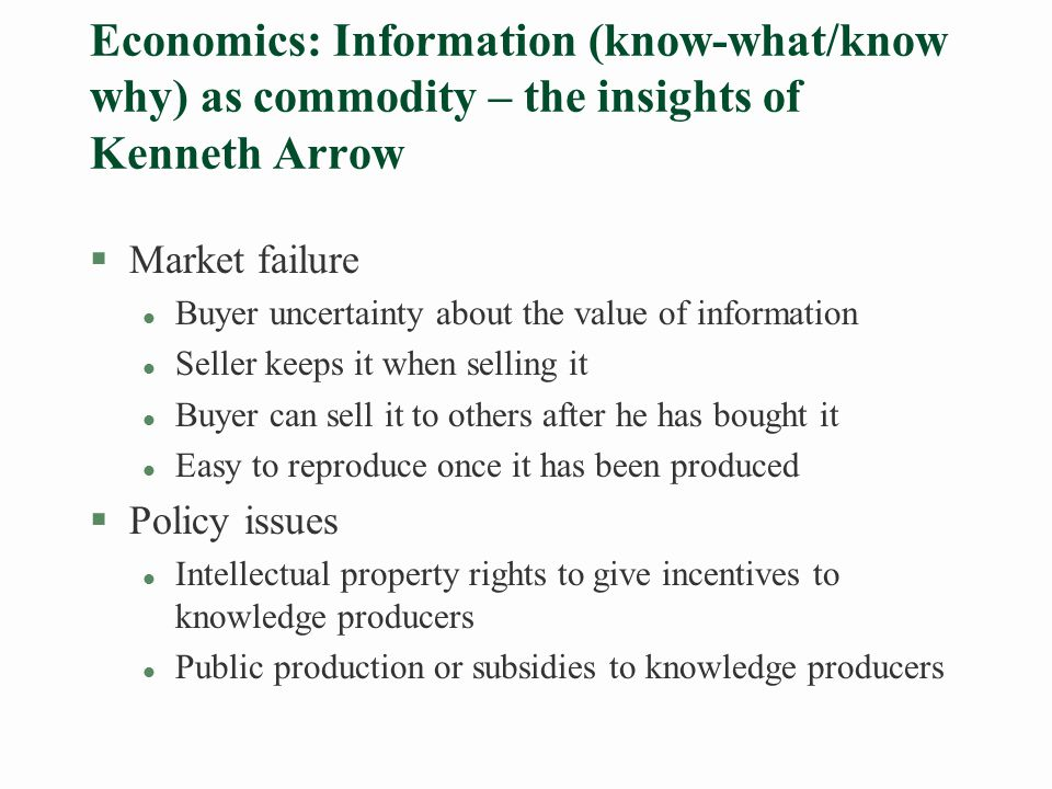 What matters for economic performance is competence (know how/know who) rather than information.