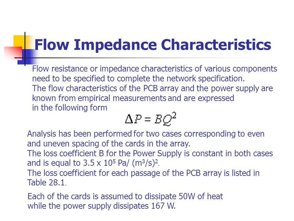 Flow Impedance Characteristics