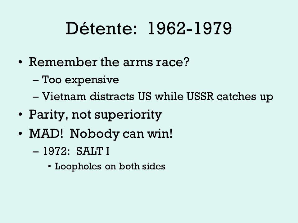 Détente: 1962-1979 Helsinki: 1975 –Cold War Over?.