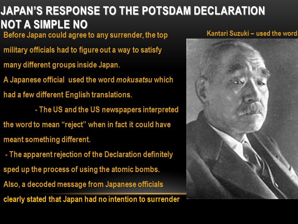 JAPANESE VIEW OF UNCONDITIONAL SURRENDER Emperor Hirohito was totally against unconditional surrender.