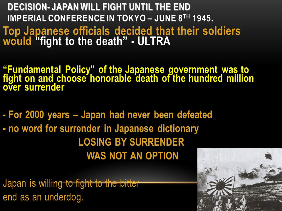 OFFICIAL ORDER TO DROP BOMB President Truman could have reversed the order if Japan accepted the Potsdam Declaration.