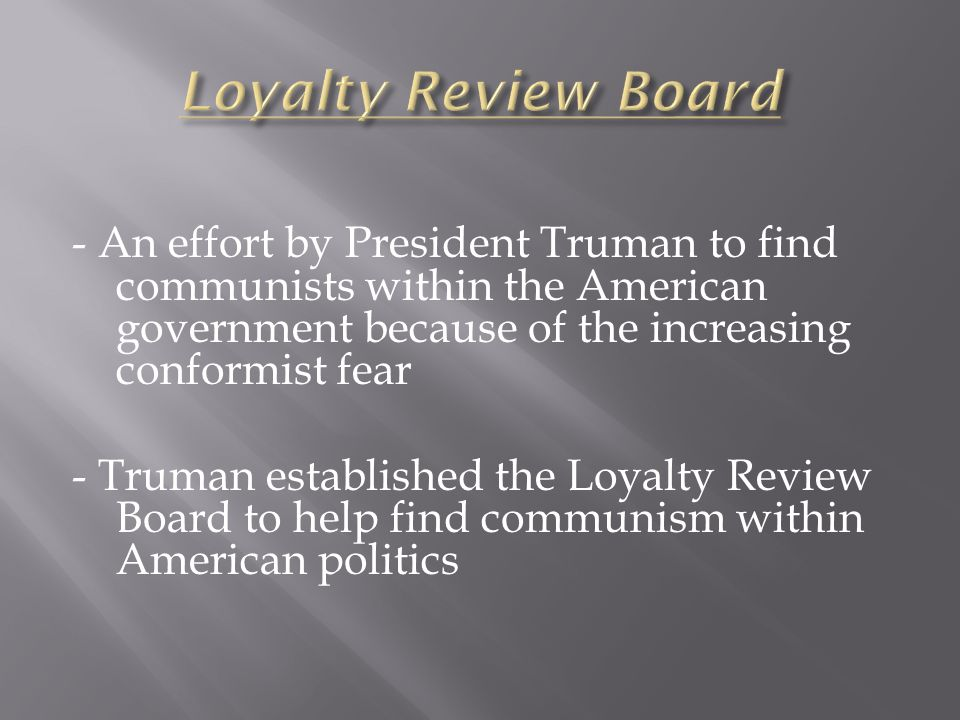 - Throughout Truman's administration, there were multiple threats of communism spreading throughout the world and even throughout the United States' government