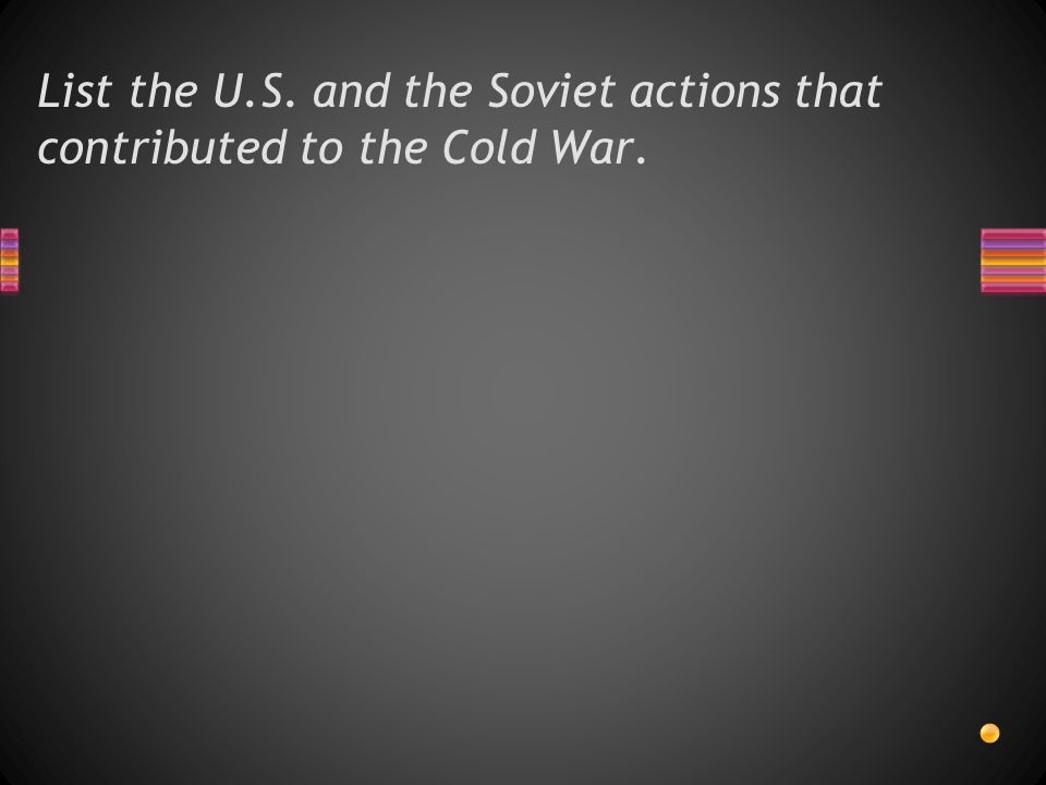 List the Soviet and U.S. military capabilities.