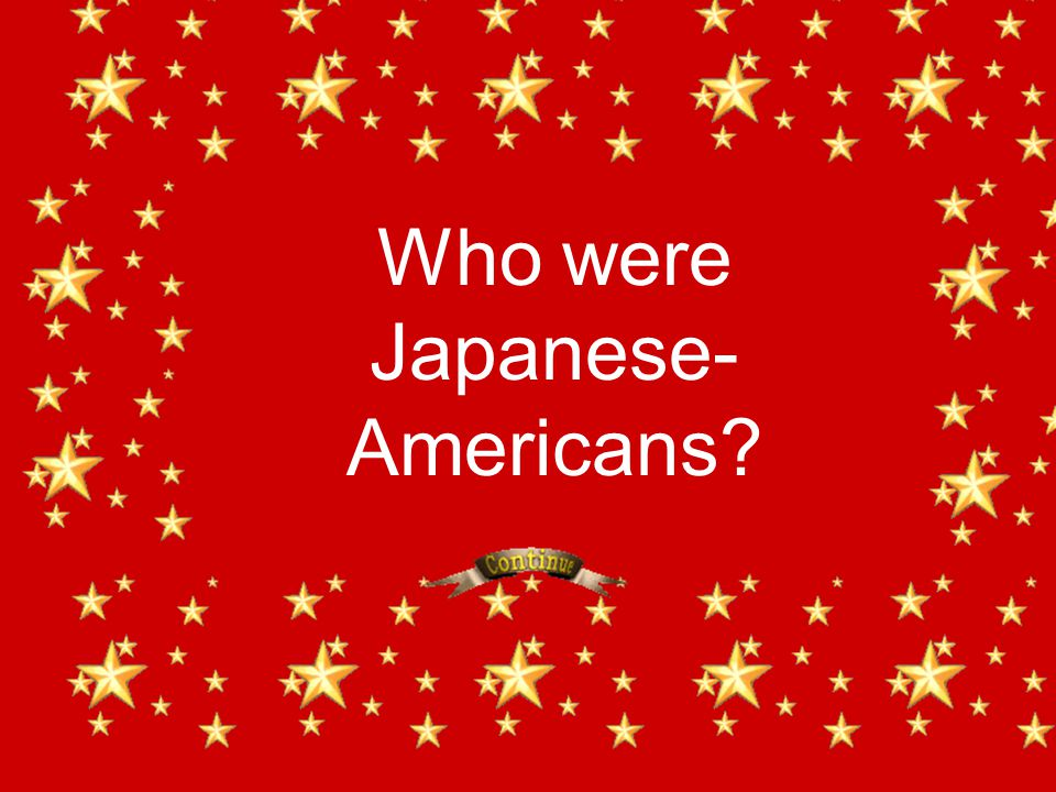 Who were Japanese- Americans?
