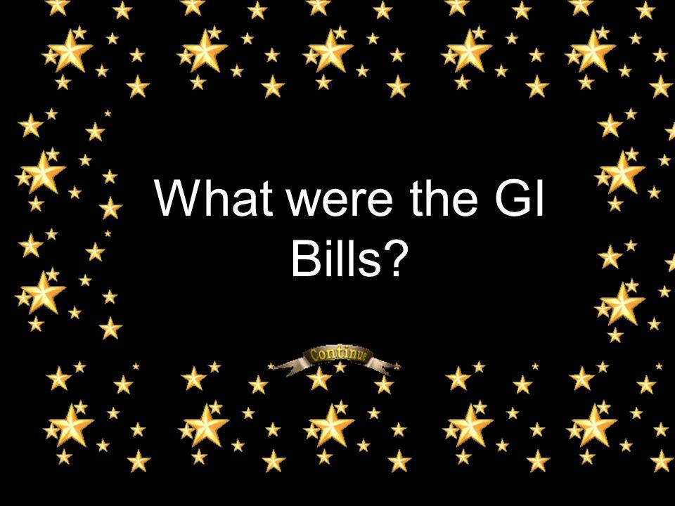 What were the GI Bills?