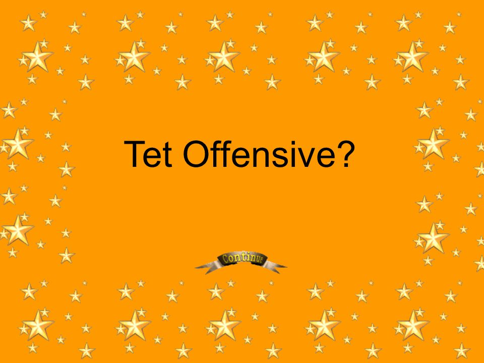 Tet Offensive?