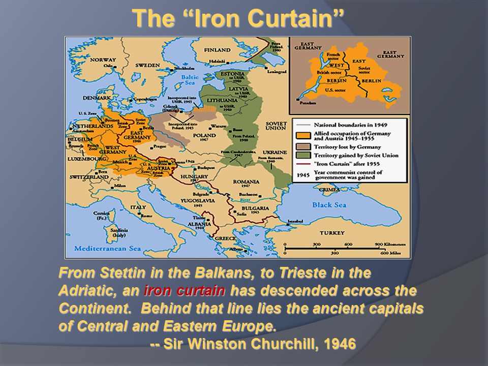 The Iron Curtain  The iron curtain symbolized the ideological conflict and physical boundaries dividing Europe into 2 separate areas from the end of WWII to the end of the Cold War  Winston Churchill's speech Does he see a problem.