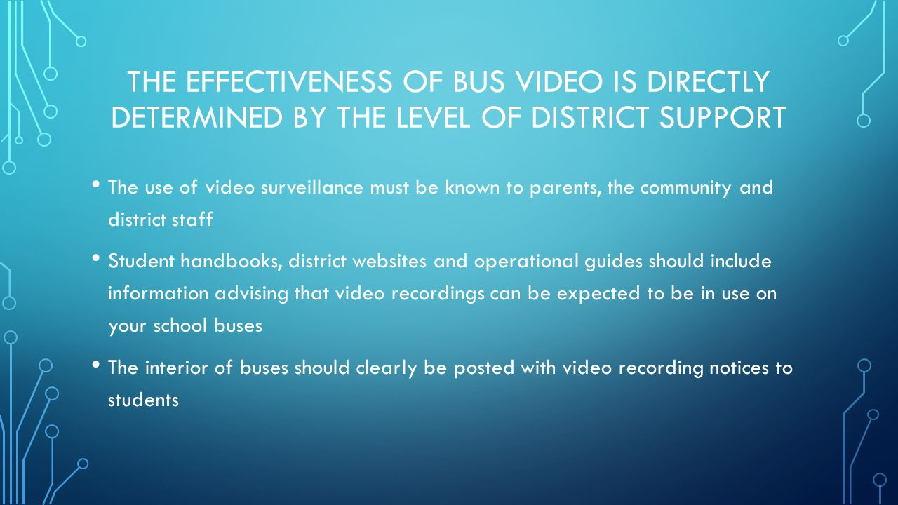 VIDEO RECORDINGS REMAIN ANONYMOUS UNTIL SUCH TIME AS THEY ARE USED AS SUPPORTING EVIDENCE Family Educational Rights and Privacy Act (FERPA) considers school bus security video a confidential record In its original form school bus security video is currently exempt from Florida s Public Records Law (Chapter119 F.S.) To comply with Chapter 119 student images must be redacted prior to public release or dissemination